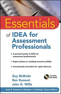 Essentials of Idea for Assessment Professionals By Mcbride, Guy/ Dumont, Ron/ Willis, John O./ Kaufman, Alan S. (EDT)